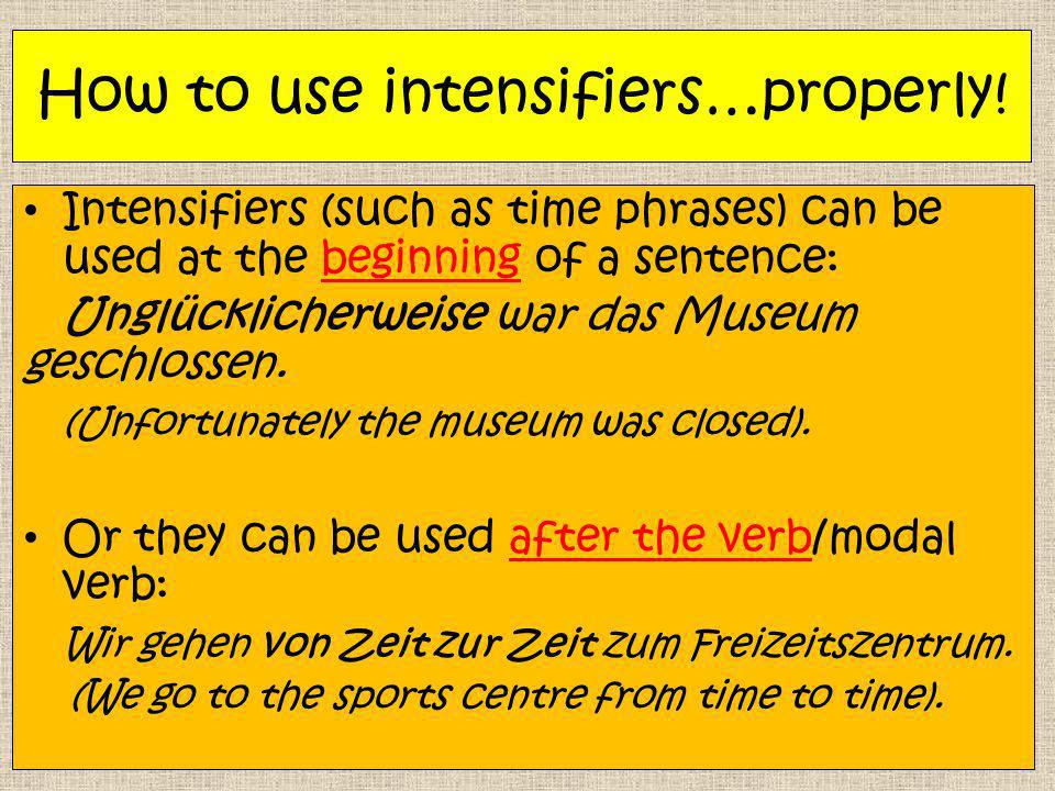 How to use intensifiers…properly!