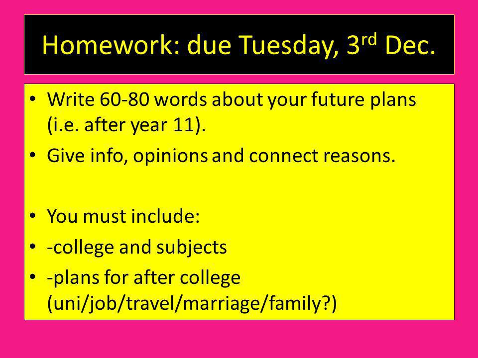 Homework: due Tuesday, 3rd Dec.
