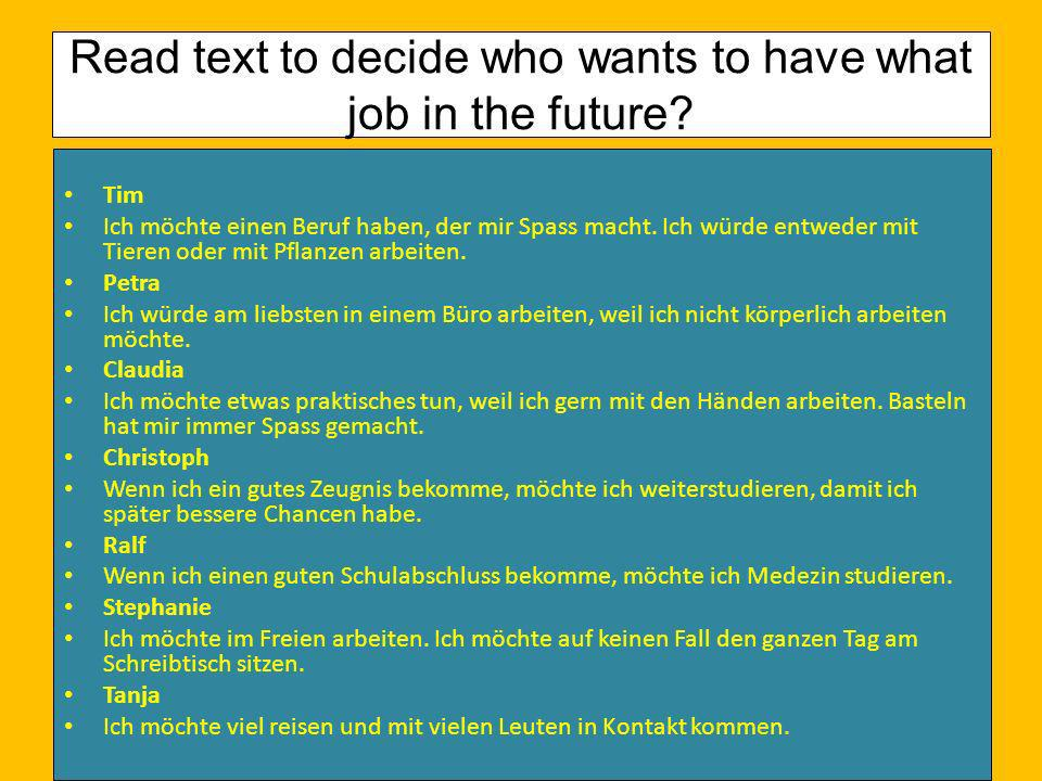 Read text to decide who wants to have what job in the future