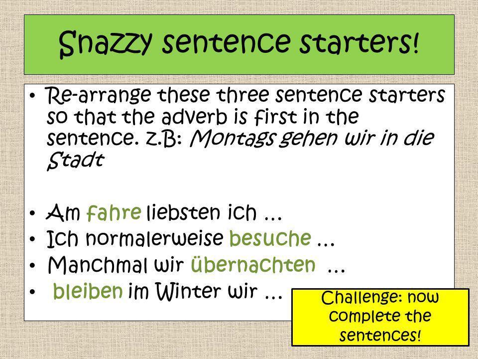 Snazzy sentence starters!