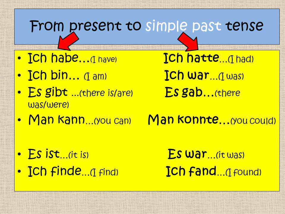 From present to simple past tense