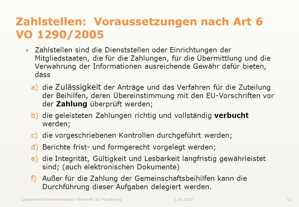 Zahlstellen: Voraussetzungen nach Art 6 VO 1290/2005