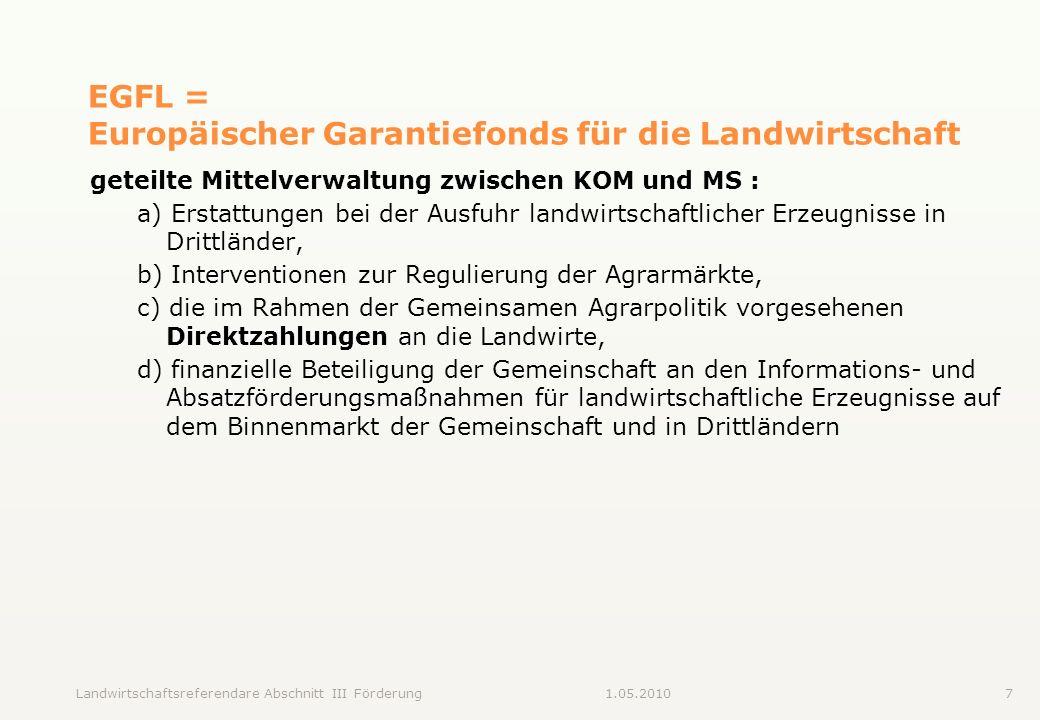 EGFL = Europäischer Garantiefonds für die Landwirtschaft