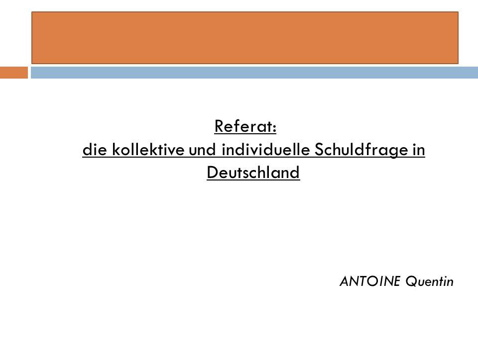 Referat: die kollektive und individuelle Schuldfrage in Deutschland