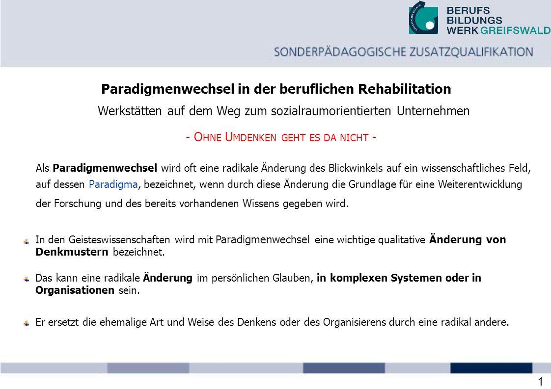 Paradigmenwechsel in der beruflichen Rehabilitation