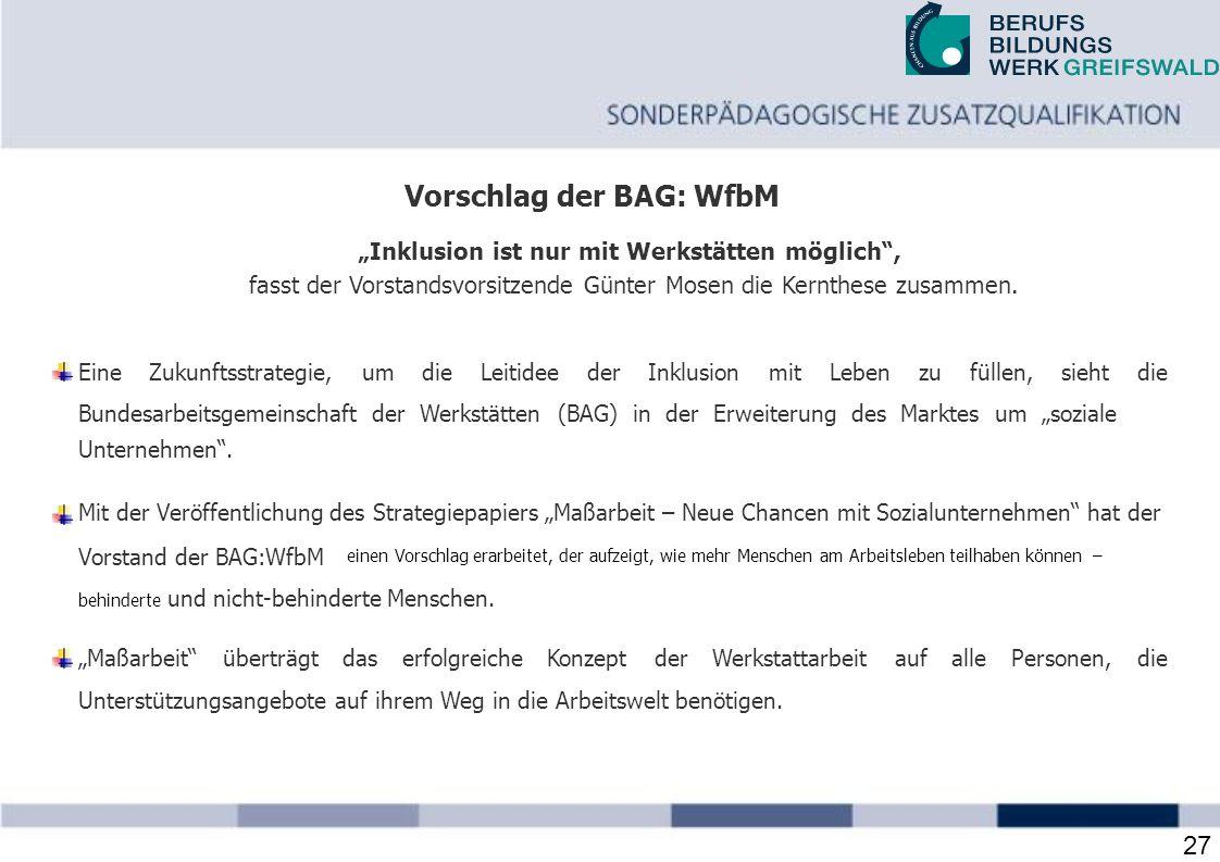 Vorschlag der BAG: WfbM