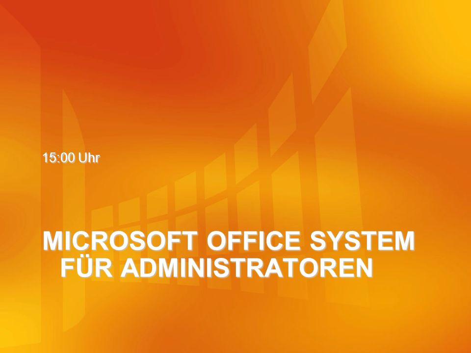 MICROSOFT OFFICE SYSTEM FÜR ADMINISTRATOREN