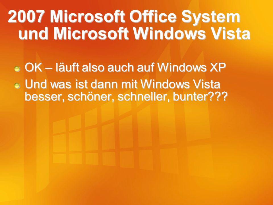 2007 Microsoft Office System und Microsoft Windows Vista