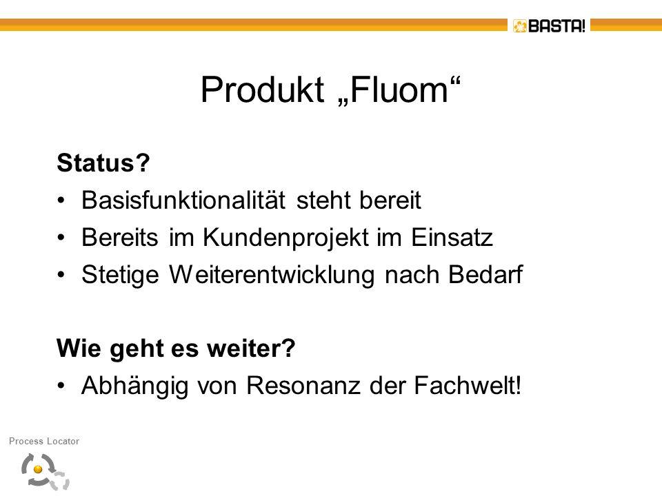"Produkt ""Fluom Status Basisfunktionalität steht bereit"