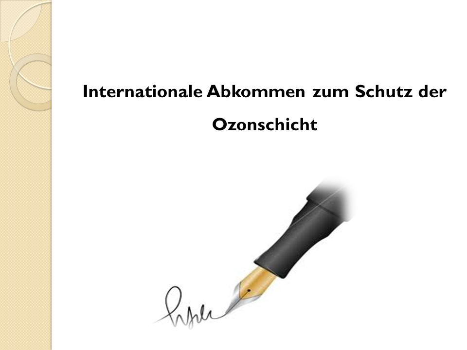 Internationale Abkommen zum Schutz der Ozonschicht