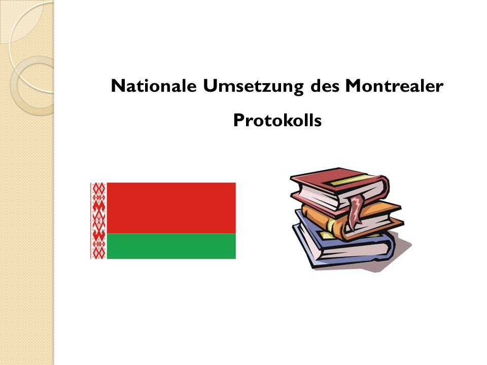 Nationale Umsetzung des Montrealer Protokolls