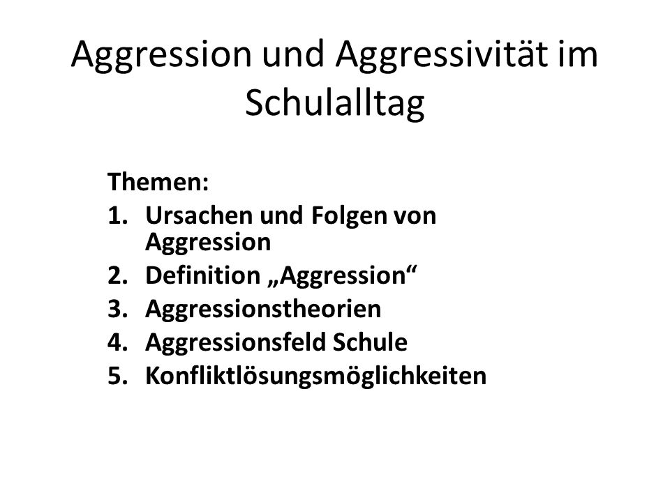 Aggression und Aggressivität im Schulalltag