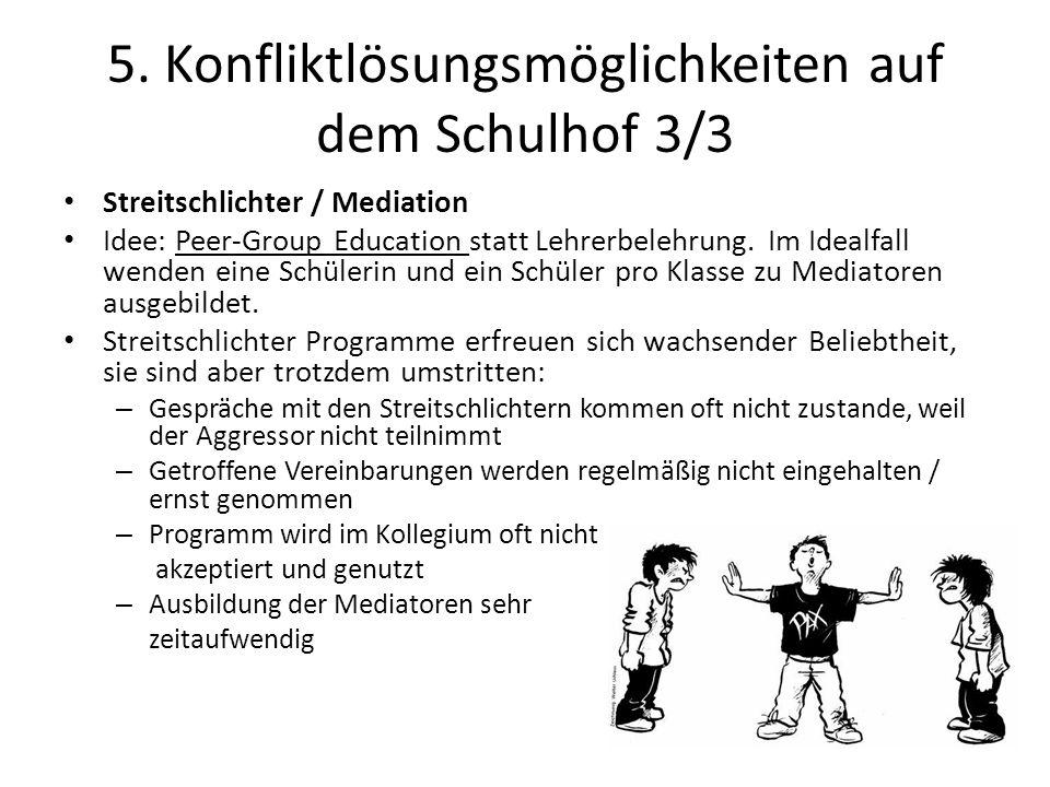 5. Konfliktlösungsmöglichkeiten auf dem Schulhof 3/3