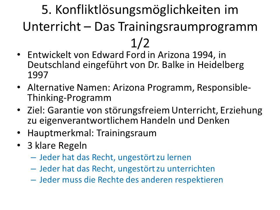 5. Konfliktlösungsmöglichkeiten im Unterricht – Das Trainingsraumprogramm 1/2