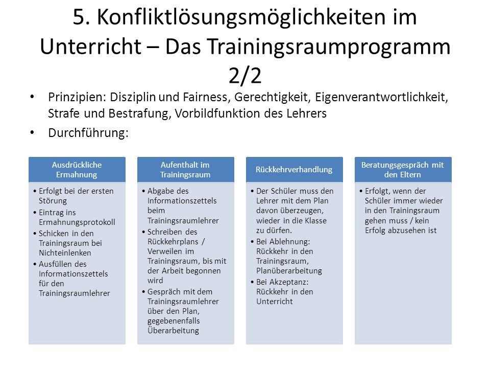 5. Konfliktlösungsmöglichkeiten im Unterricht – Das Trainingsraumprogramm 2/2