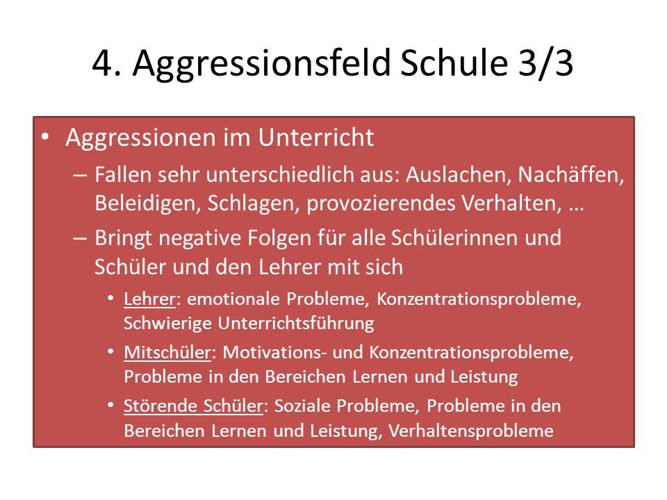 4. Aggressionsfeld Schule 3/3