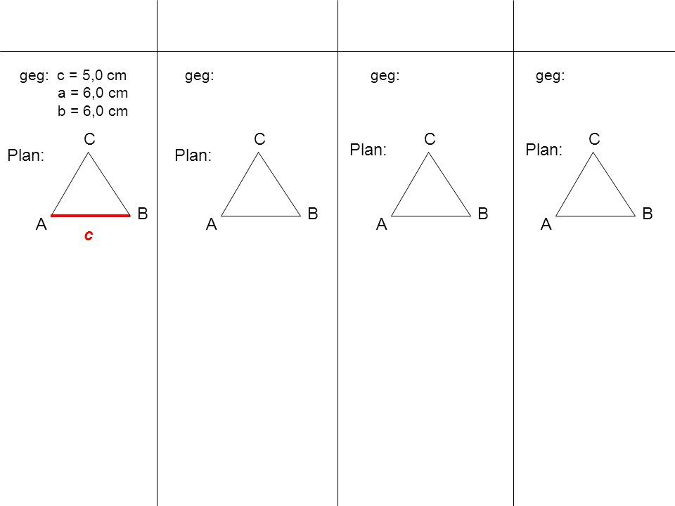 C A B C A B C A B C Plan: Plan: Plan: Plan: B A c