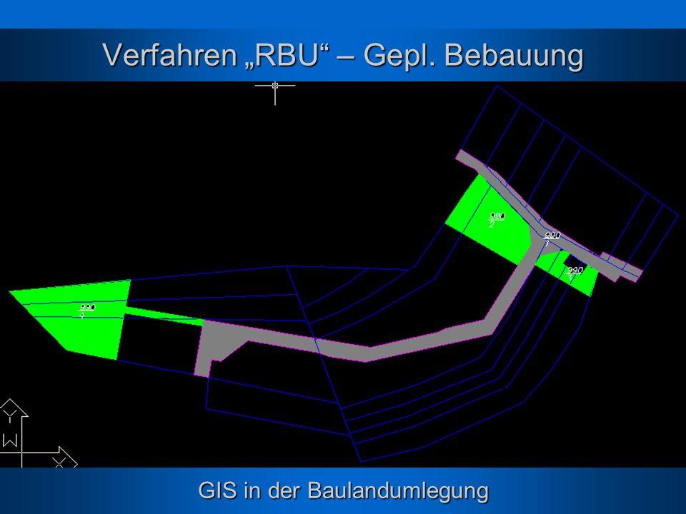 "Verfahren ""RBU – Gepl. Bebauung"