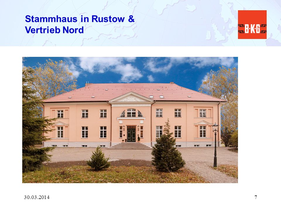 Stammhaus in Rustow & Vertrieb Nord