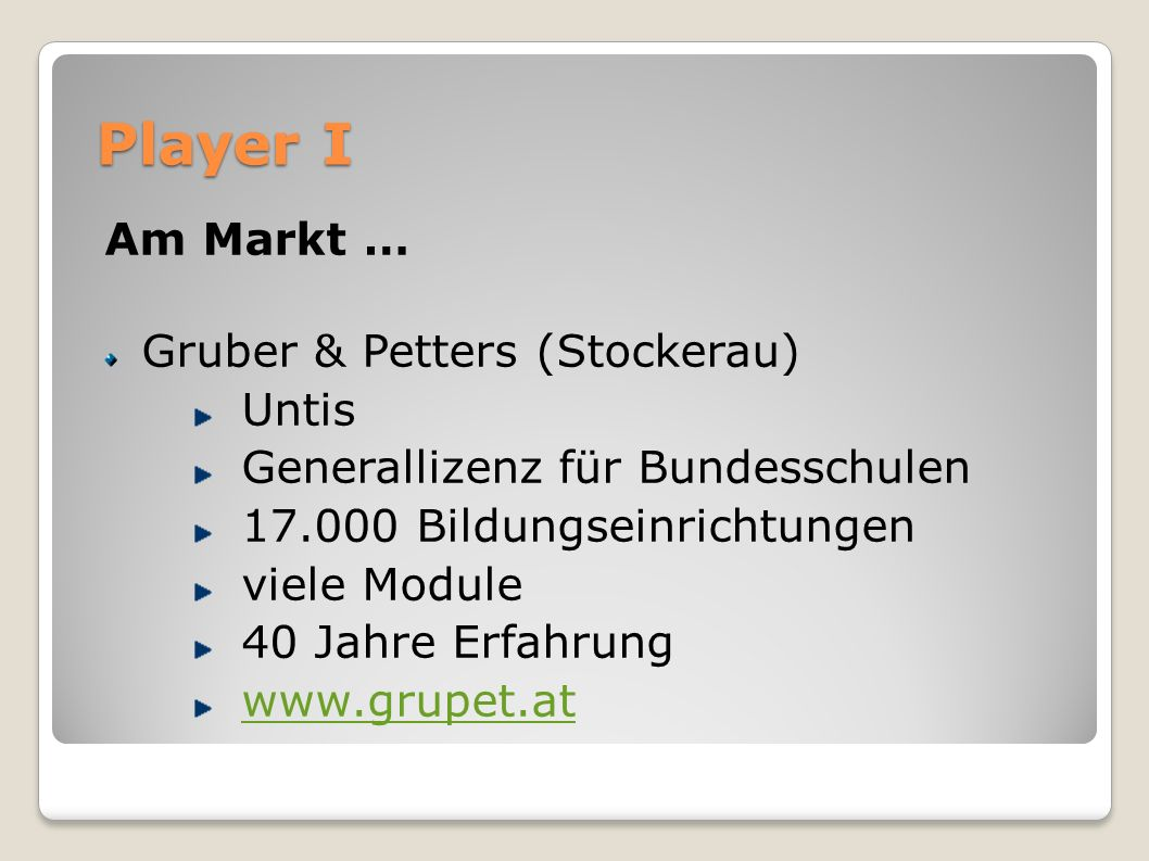 Player I Am Markt … Gruber & Petters (Stockerau) Untis
