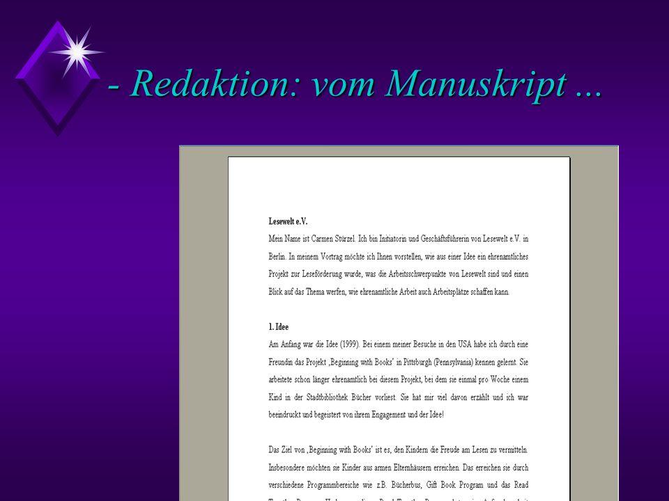 - Redaktion: vom Manuskript ...