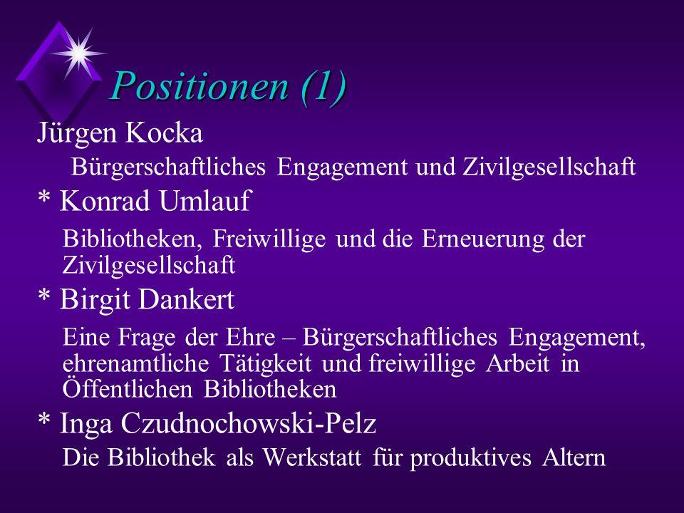 Positionen (1) Jürgen Kocka * Konrad Umlauf