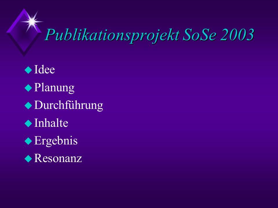 Publikationsprojekt SoSe 2003