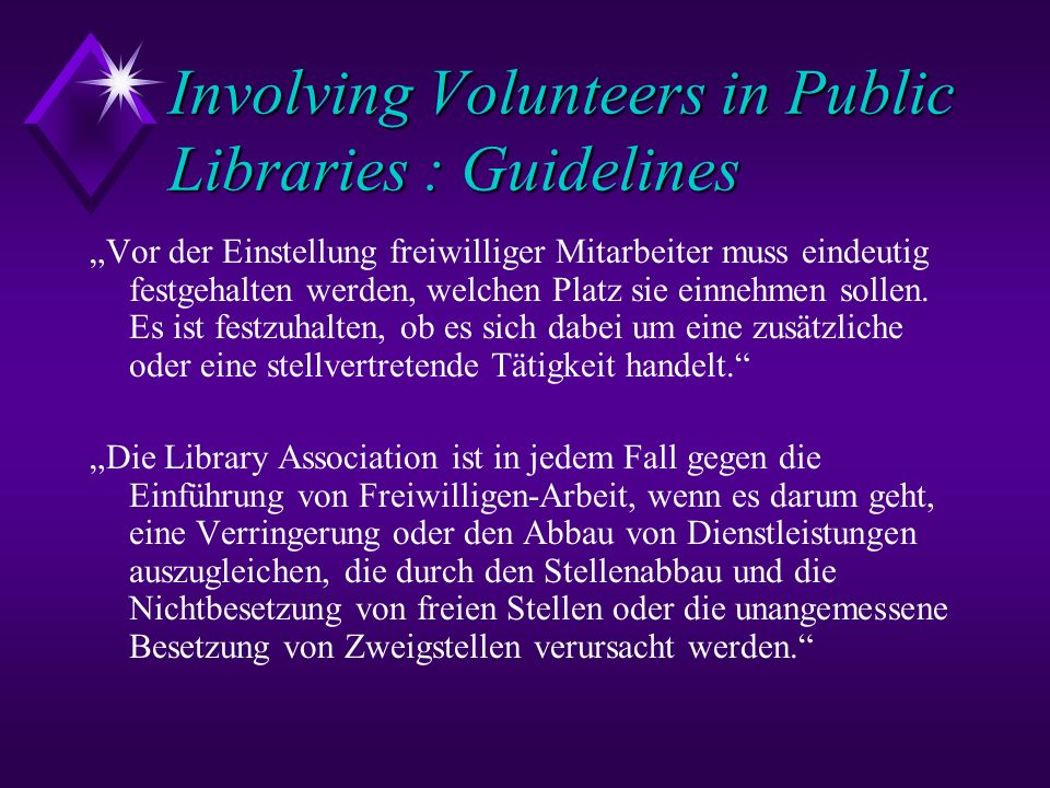 Involving Volunteers in Public Libraries : Guidelines