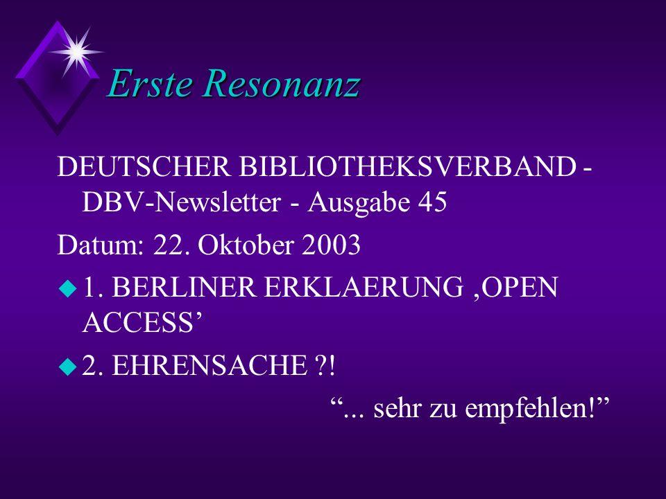 Erste Resonanz DEUTSCHER BIBLIOTHEKSVERBAND - DBV-Newsletter - Ausgabe 45. Datum: 22. Oktober 2003.