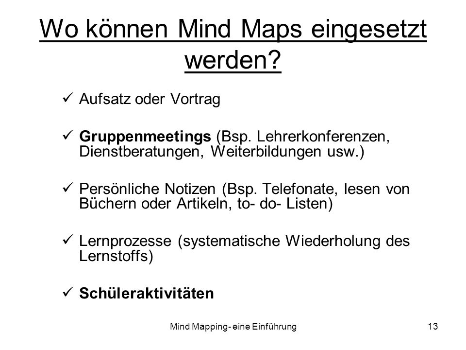 Wo können Mind Maps eingesetzt werden