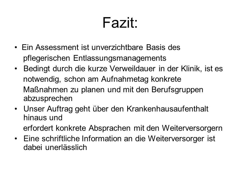 Fazit: • Ein Assessment ist unverzichtbare Basis des