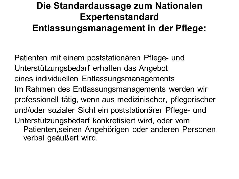 Die Standardaussage zum Nationalen Expertenstandard Entlassungsmanagement in der Pflege: