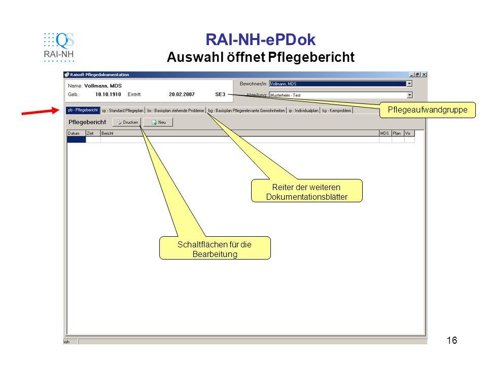 RAI-NH-ePDok Auswahl öffnet Pflegebericht