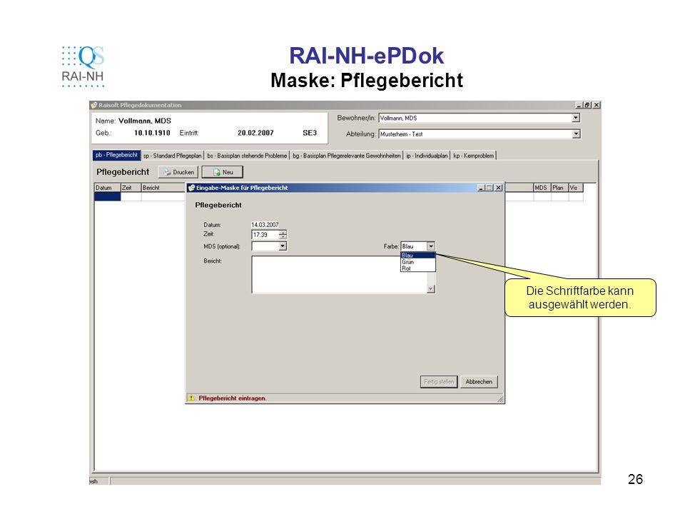 RAI-NH-ePDok Maske: Pflegebericht