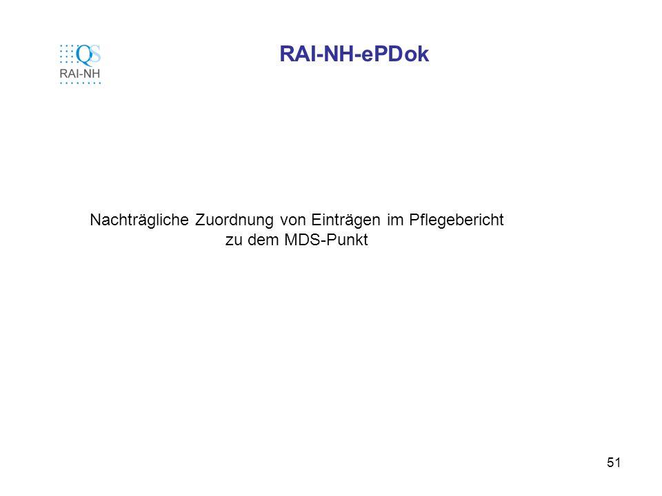 RAI-NH-ePDok Nachträgliche Zuordnung von Einträgen im Pflegebericht zu dem MDS-Punkt