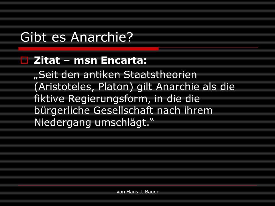 Gibt es Anarchie Zitat – msn Encarta: