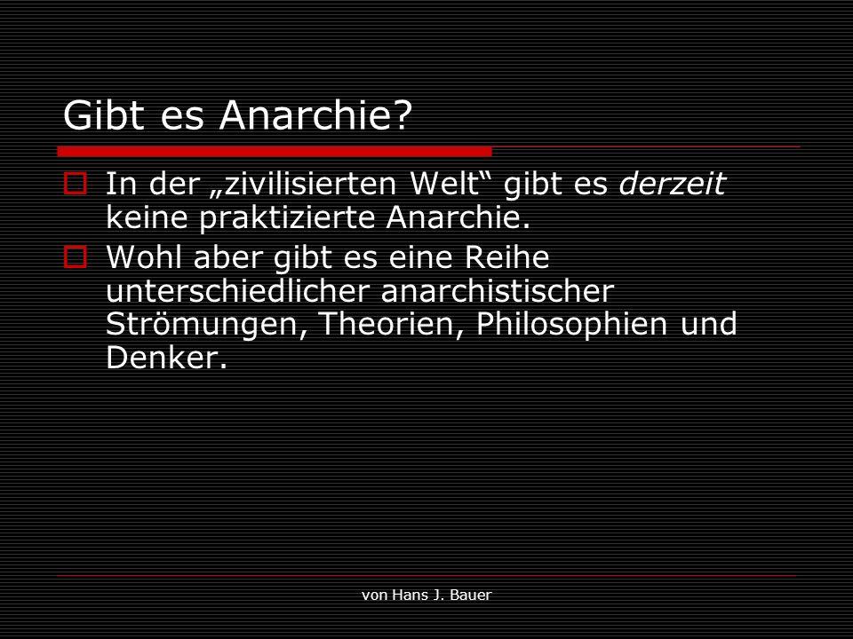 """Gibt es Anarchie In der """"zivilisierten Welt gibt es derzeit keine praktizierte Anarchie."""