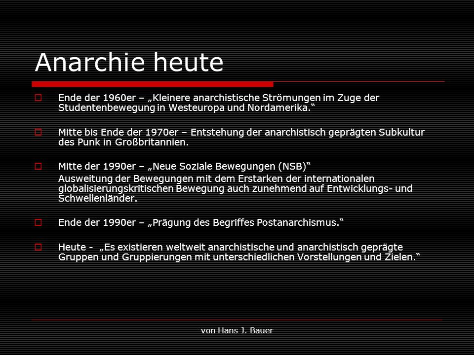 """Anarchie heute Ende der 1960er – """"Kleinere anarchistische Strömungen im Zuge der Studentenbewegung in Westeuropa und Nordamerika."""