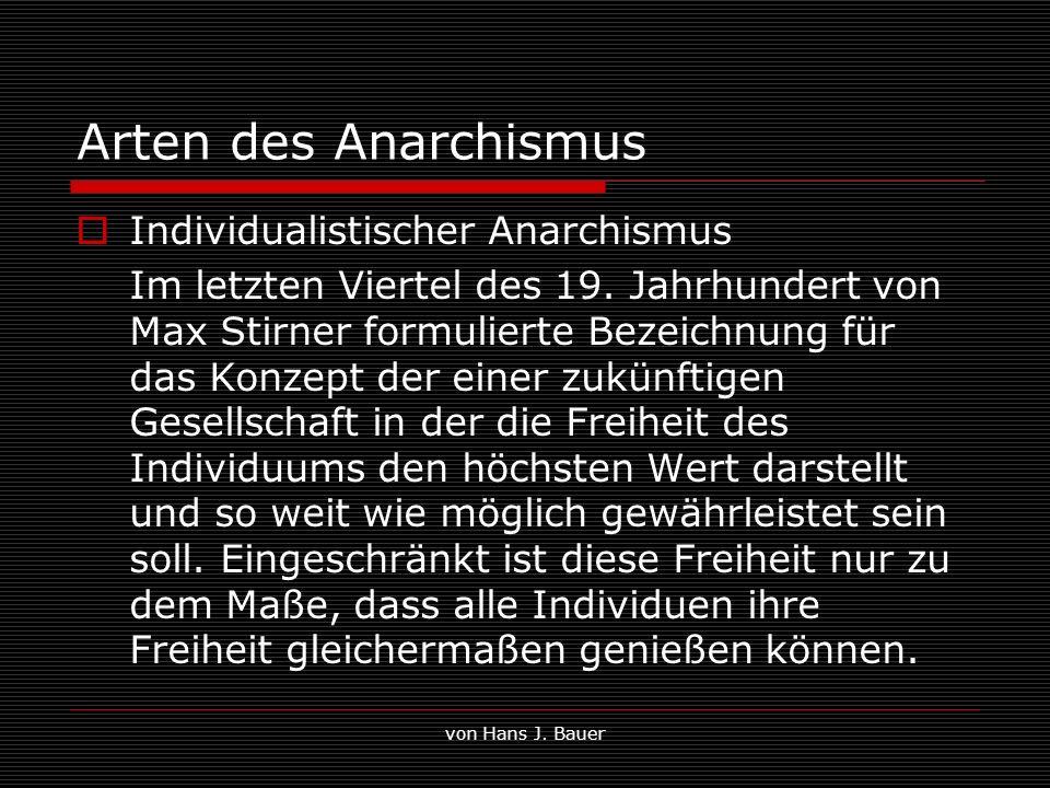 Arten des Anarchismus Individualistischer Anarchismus