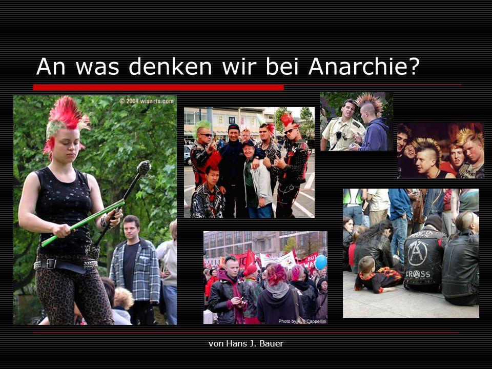 An was denken wir bei Anarchie