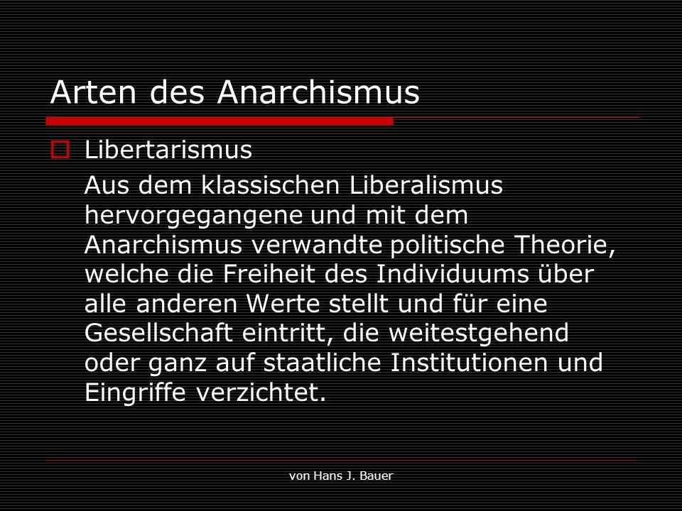 Arten des Anarchismus Libertarismus