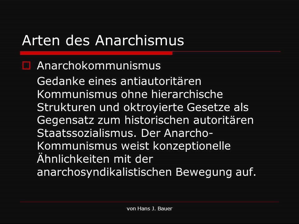 Arten des Anarchismus Anarchokommunismus