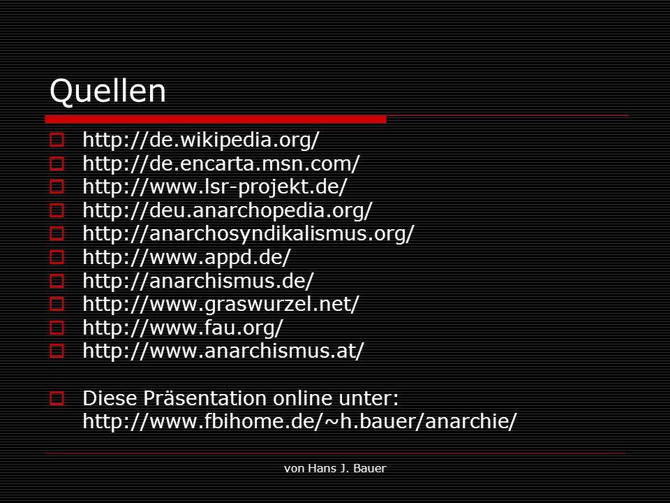 Quellen http://de.wikipedia.org/ http://de.encarta.msn.com/