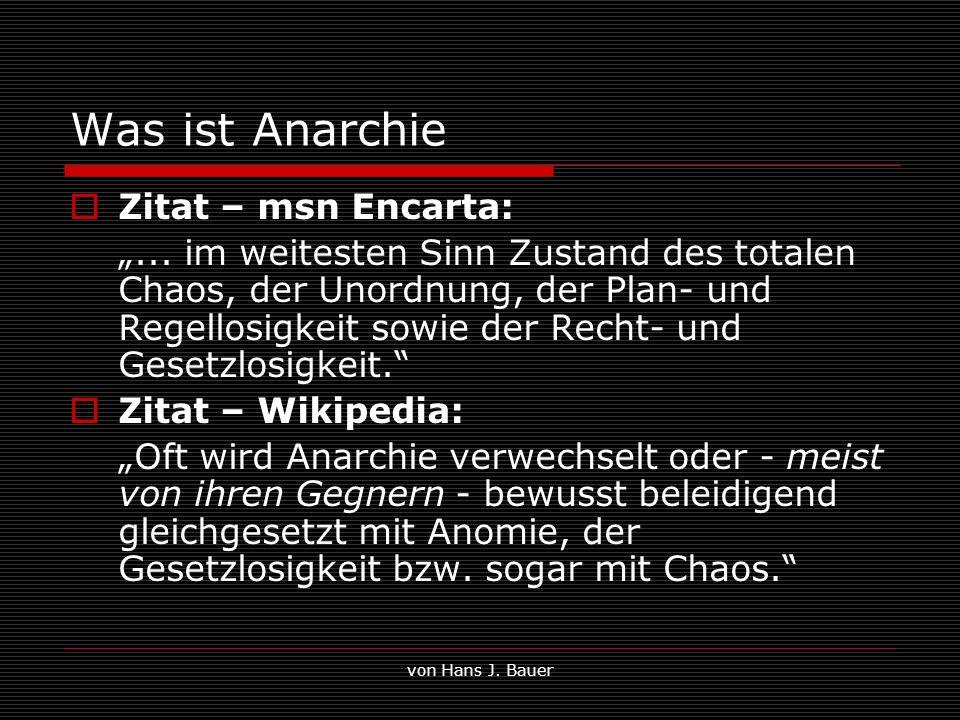 Was ist Anarchie Zitat – msn Encarta: