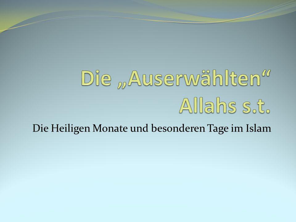 """Die """"Auserwählten Allahs s.t."""