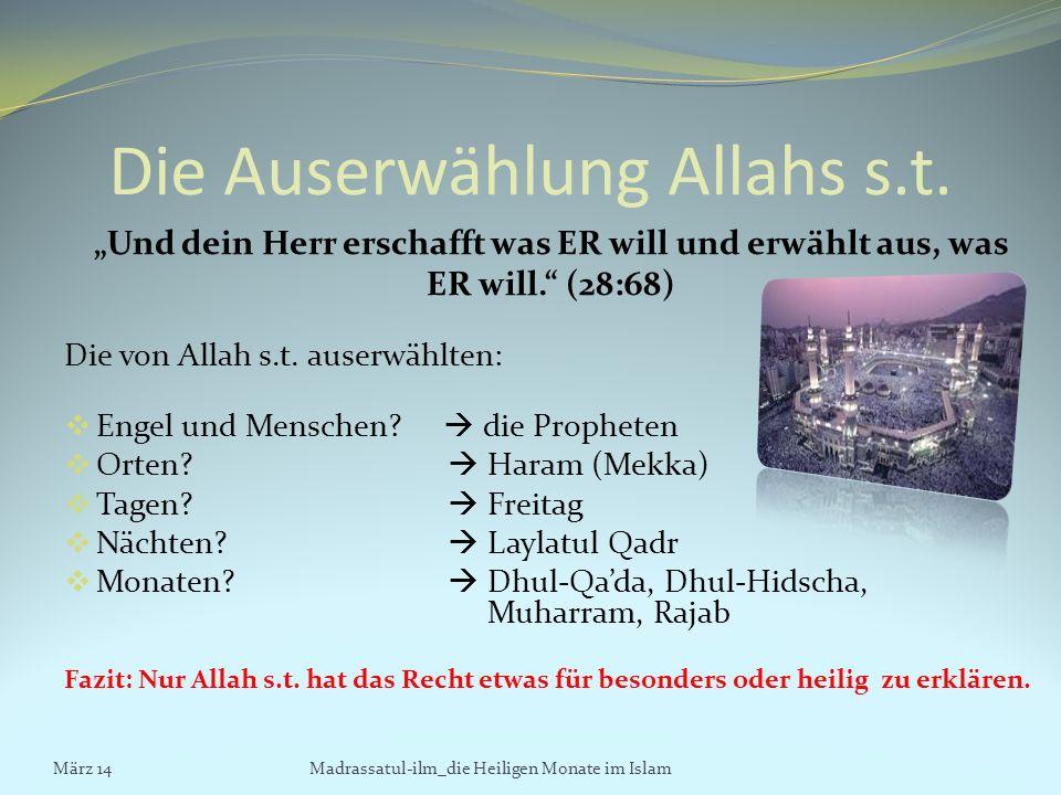 Die Auserwählung Allahs s.t.