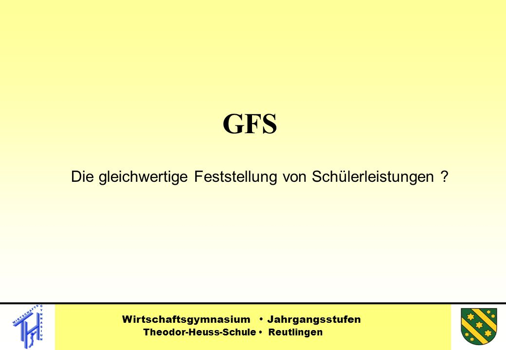 GFS Die gleichwertige Feststellung von Schülerleistungen