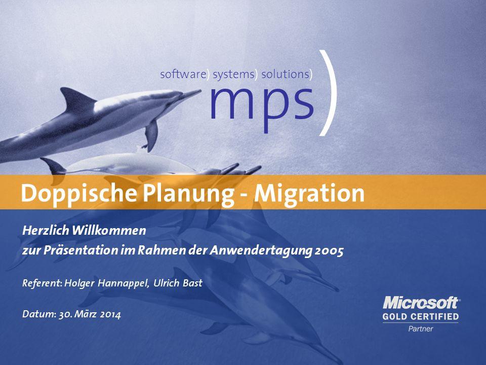 mps) Doppische Planung - Migration Herzlich Willkommen