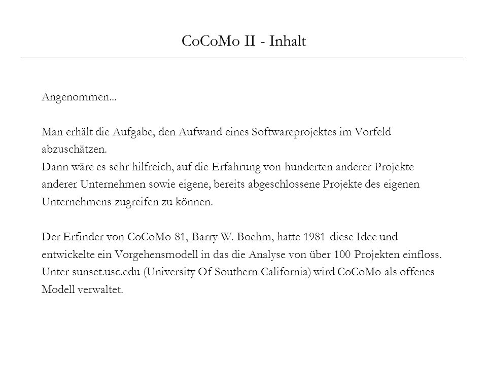 CoCoMo II - Inhalt Angenommen...