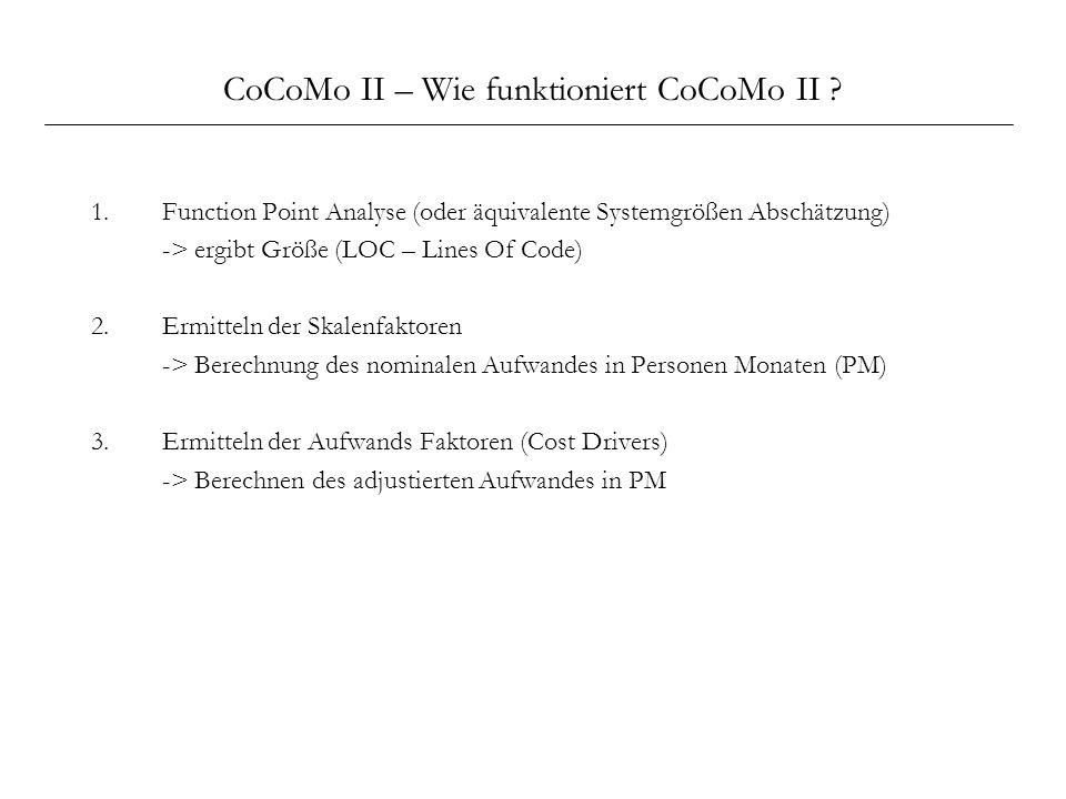 CoCoMo II – Wie funktioniert CoCoMo II